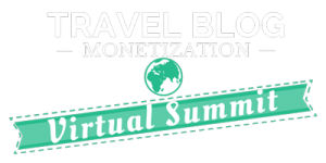 Travel Blog Monetization Virtual Summit & Course
