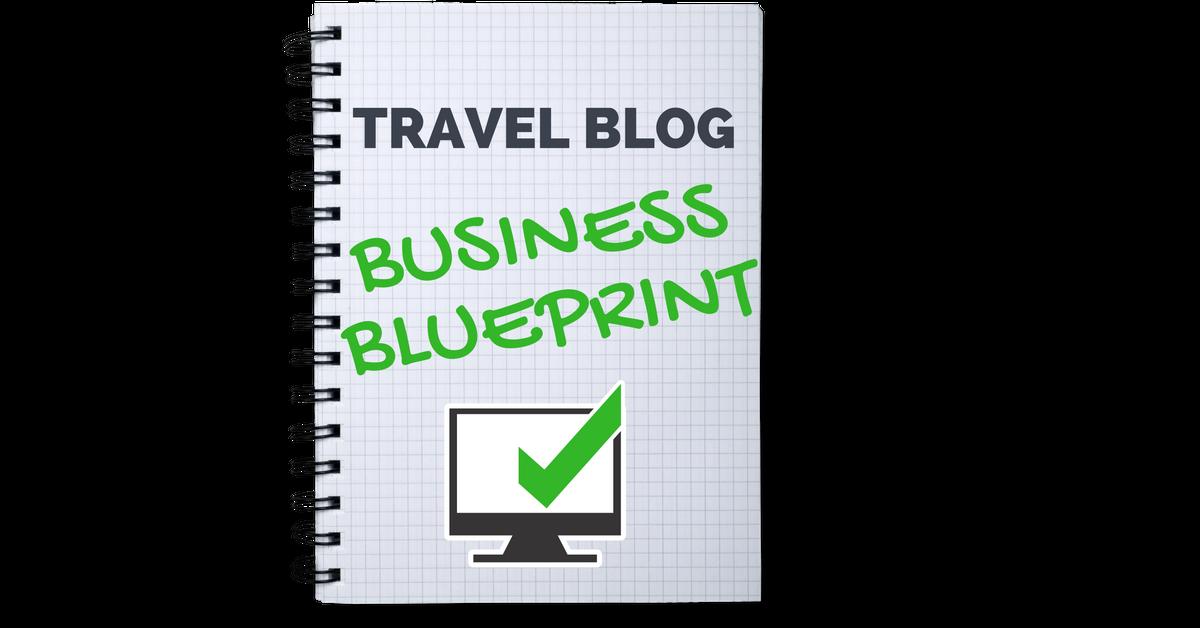 Travel blog monetization course blog business plan blueprint get the travel blog business plan blueprint malvernweather Choice Image