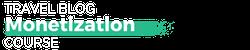Travel Blog Monetization Virtual Summit & Course